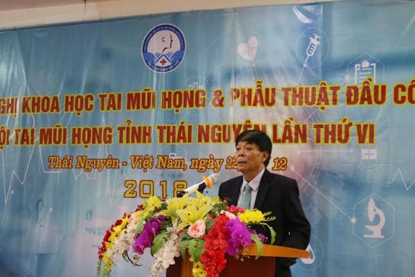 Hội nghị khoa học Tai mũi họng và phẫu thuật đầu cổ tỉnh Thái Nguyên lần thứ 6, năm 2018